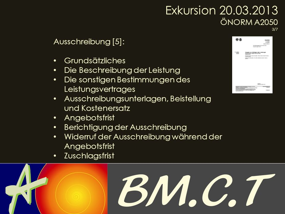 Exkursion 20.03.2013 ÖNORM A2050 Ausschreibung [5]: Grundsätzliches